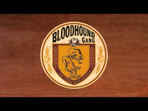 Bloodhound Gang  I Wish I Was Queer So I Could Get Chicks