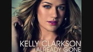 Already Gone - Kelly Clarkson (HQ) w/ lyrics