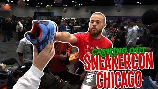 CASHING OUT SNEAKERCON CHICAGO!!!