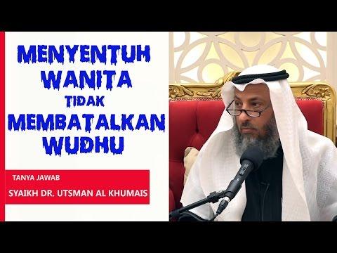 Tanya Jawab: Menyentuh Wanita Tidak Membatalkan Wudhu - Oleh Syaikh Dr. Utsman Al Khumais