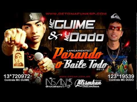Mc Guime E Mc Dodo   Parando O Baile Todo  'dj Ferreira' 2012.mp4 video