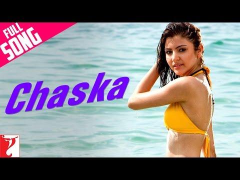 Chaska - Song - Badmaash Company