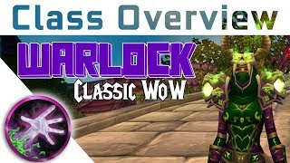 Vanilla Class Overview - WARLOCK - Which Class to Pick In Vanilla WoW