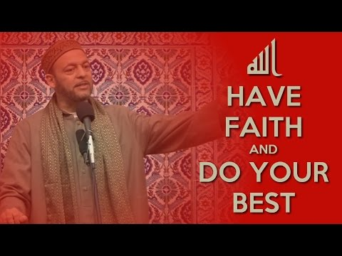 Have Faith & Do Your Best!