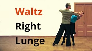 How to dance Right Lunge in Waltz / Ballroom dancing