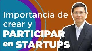 Panel Startup: Importancia de crear y participar en Startups #DevHangout