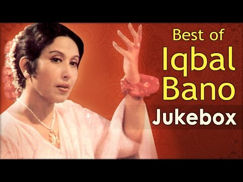 Best Of Iqbal Bano - Song Jukebox - Top Ghazals
