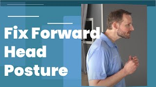 How To Fix Forward Head Posture - 3 Easy Exercises (From a Chiropractor)