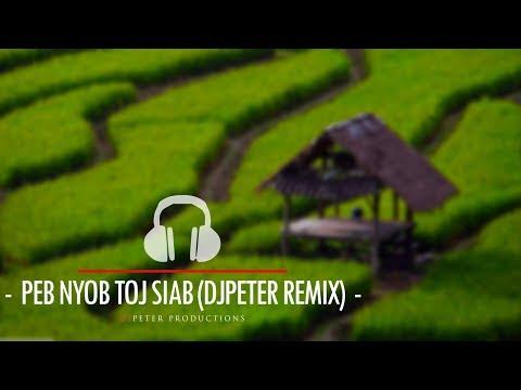 Maim Lis - Peb Nyob Toj Siab (DJPeter Remix)