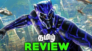 BLACK PANTHER Tamil movie REVIEW and Easter Eggs (தமிழ்)