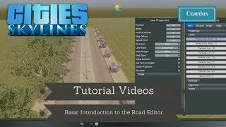 Cities Skylines: Basic Introduction to Road Editor