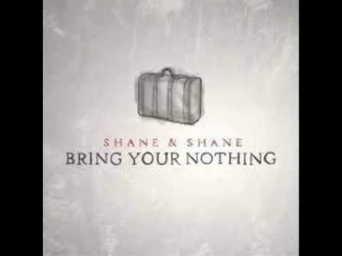 Shane And Shane - Loved My Heart To Death