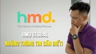 Cha đỡ đầu cho Nokia 6: HMD GLOBAL - Những thông tin cần biết