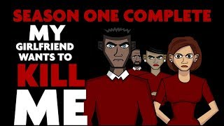 8 HORROR STORIES ANIMATED | COMPILATION |  MY GIRLFRIEND WANTS TO KILL ME SEASON ONE
