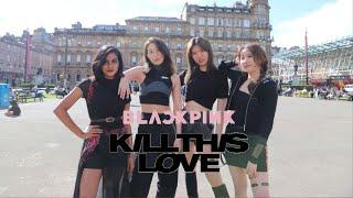 """[KPOP IN PUBLIC CHALLENGE] """" BLACKPINK - 'Kill This Love' """" Dance Cover ♔ KWEEN Dance Crew"""