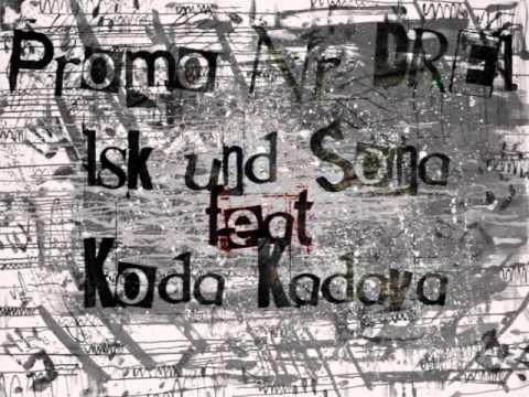 KODA KDV feat. SONA und ISK - PROMO NR.3