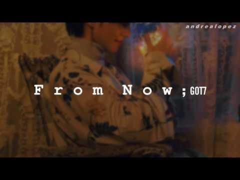 GOT7 - From Now (Yugyeom) [ SUB ESPAÑOL ]