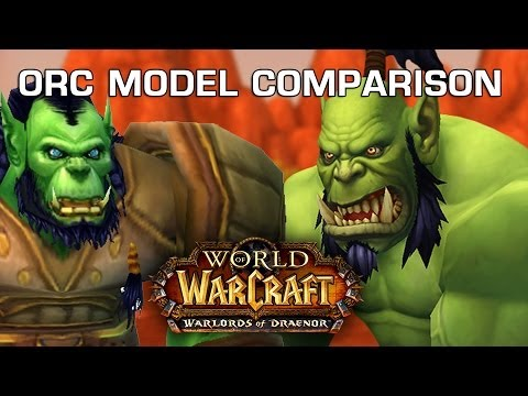 Orc Model Comparison - World of Warcraft: Warlords of Draenor