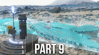 DEATH STRANDING Gameplay Walkthrough Part 9 - CONSTRUCTING A ROAD (Full Game)