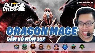 Auto Chess | Dragon Mage vả mồm 307 cùng Caster Dukiee