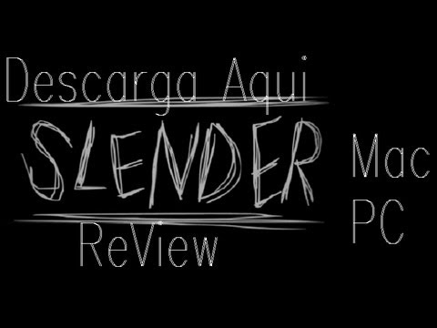 Review de Slender  y Como Descargalo para Mac y PC