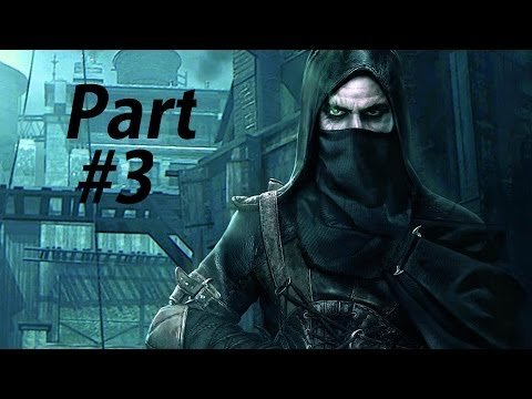 Thief Gameplay Walkthrough Part 3-Queen of Beggars (XBOX ONE Gameplay Let's Play Commentary)