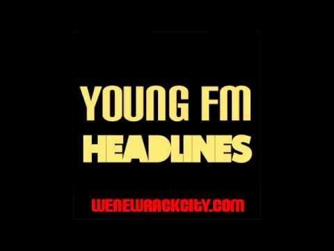 Young FM Headlines Freestyle Drake!!!