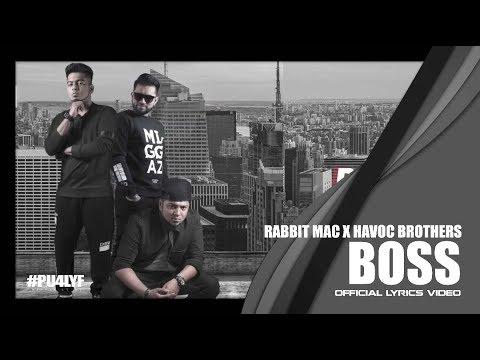 Boss - Rabbit Mac x Havoc Brothers // Official Lyrics Video 2017