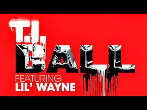 Ti - Ball Ft. Lil Wayne (instrumental) video