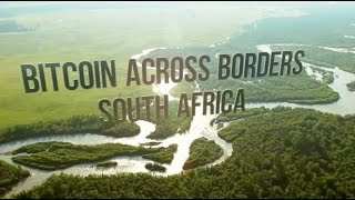 Bitcoin Across Borders | South Africa