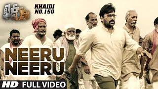 "Neeru Neeru Full Video Song | ""Khaidi No 150"" | Chiranjeevi, Kajal, Devi Sri Prasad || Telugu Songs"
