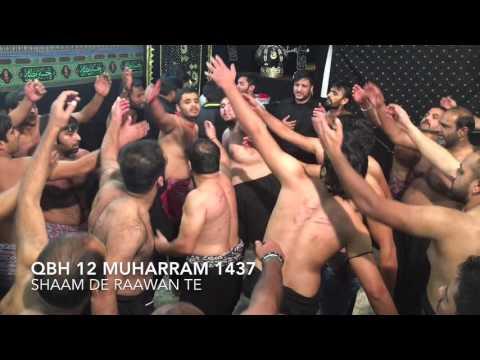 Shaam de rahwan tey - QBH - 12th Muharram 2015