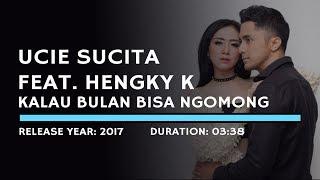 Ucie Sucita Feat. Hengky K - Kalau Bulan Bisa Ngomong (Lyric)