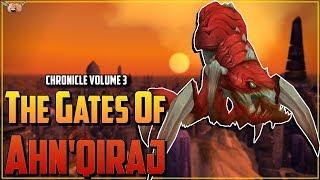 Warcraft Lore [Chronicle Vol 3] - The Emergence of C'Thun / The Gates of Ahn'Qiraj