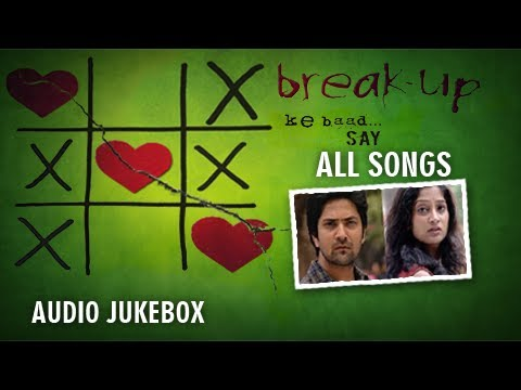 Break Up Ke Baad - All Songs - SAY Band - Audio Jukebox - Aniket...
