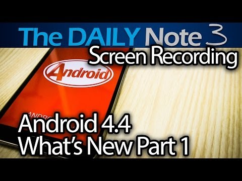 Samsung Galaxy Note 3 Special Feature Episode 1: What's New in Android 4.4 Part 1, Screen Recording