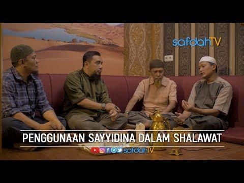 Bincang Santai: Penggunaan Sayyidina Dalam Shalawat - Ustadz Badru Salam, Lc