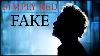 Клип Simply Red - Fake