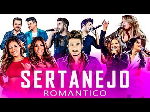 SERTANEJO ROMÂNTICO 2018 - TOP 30 COM AS MELHORES