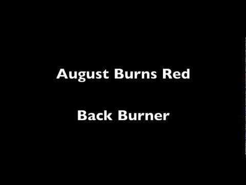 August Burns Red - Back Burner