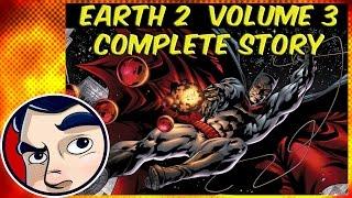 Earth 2 Vol 3 (Batman Returns) - Complete Story