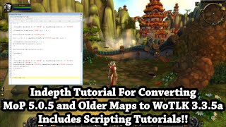 Wow 3.3.5a - How to Convert MoP Maps to WoTLK and TBC - Write 010 Editor Scripts