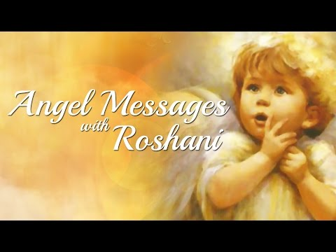 Angel Messages with Roshani - Channel Promo