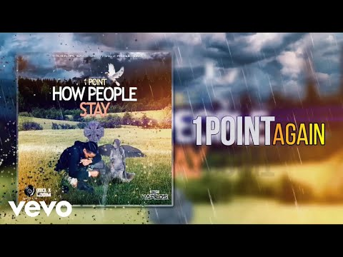 1Point - How People Stay (Lyrics Video)