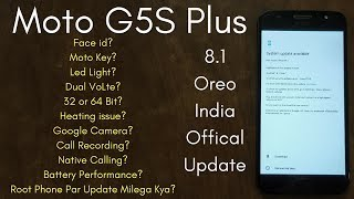 Moto G5S Plus Official 8.1 Oreo Update All Doubts Clear | Hindi