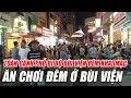Phố Đi Bộ Bùi Viện đêm khai mạc Những thước phim về Bùi Viện phố Tây Đi bộ đông vui nhất Sài Gòn thumbnail