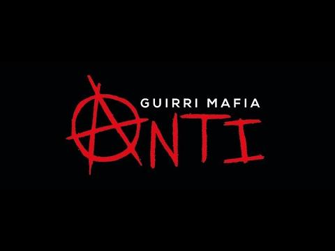 Guirri Mafia - Anti Ft. Fahar ( Puissance nord )