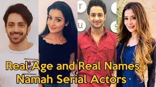Real Age and Real Names of Namah Cast Actors | Namah Serial Star Plus New  Show 2019 |