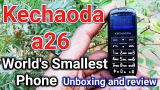 Kechaoda A26 | World's Smallest Phone | Unboxing and Review in Hindi