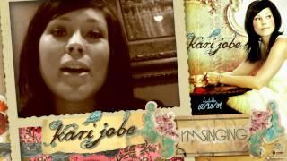 Kari Jobe: I'm Singing (With YouTube user testimonies)